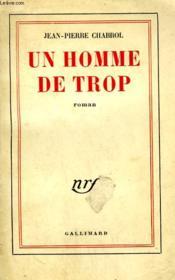 Un Homme De Trop. - Couverture - Format classique
