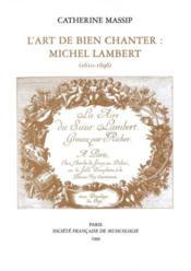 L'art de bien chanter ; Michel Lambert (1610-1696) - Couverture - Format classique