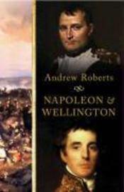 Napoleon & wellington /anglais - Couverture - Format classique