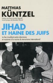 Jihad et haine des juifs - Couverture - Format classique