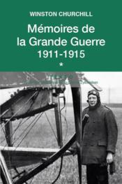 Mémoires de la Grande Guerre t.1 ; 1911-1915 - Couverture - Format classique