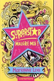 Superstar malgré moi ! T.1 - Couverture - Format classique