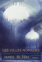 Les villes nomades ; INTEGRALE T.1 A T.4 - Couverture - Format classique