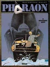 Pharaon t.5 ; dossier anti - Intérieur - Format classique