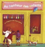 Au Bonheur Des Enfants - Couverture - Format classique