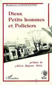 Dieux, Petits Hommes Et Policiers - Couverture - Format classique