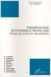 Terminologie Economique Francaise Pour Les Pays En Transition - Couverture - Format classique