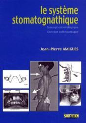 Le système stomatognatique - Couverture - Format classique