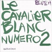 Le cavalier blanc numéro 2 - Couverture - Format classique