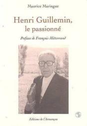 Henri Guillemin. Le Passionne - Couverture - Format classique