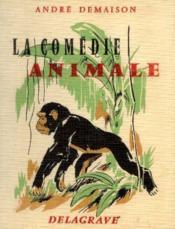 La comédie animale - Couverture - Format classique