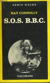 Collection : Serie Noire N° 1735 S.O.S. B.B.C. - Couverture - Format classique