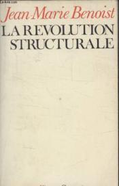 La Revolution Structurale. - Couverture - Format classique
