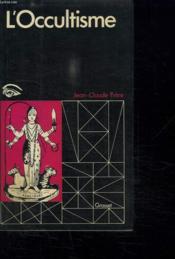 L Occultisme. - Couverture - Format classique