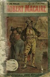 Robert Macaire. Collection Le Livre Populaire. Incomplet. - Couverture - Format classique