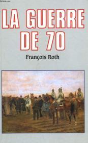 La Guerre De 70. - Couverture - Format classique