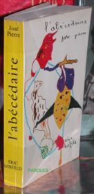 Le premier livre de peinture - L'Abécédaire précédé par Le Dialogue monotone et suivi de Le Gouvernement de l'écume. - Couverture - Format classique