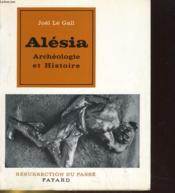 Alesia, Archeologie Et Histoire - Couverture - Format classique
