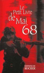 Le Petit Livre De Mai 68 - Intérieur - Format classique