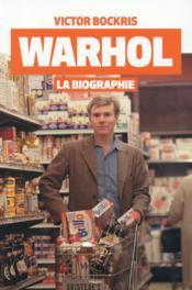 Warhol ; la biographie - Couverture - Format classique