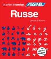 Russe ; exercices + écriture - Couverture - Format classique