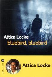 Bluebird, bluebird - Couverture - Format classique