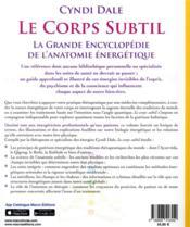 Le corps subtil ; la grande encyclopédie de l'anatomie énergétique - 4ème de couverture - Format classique