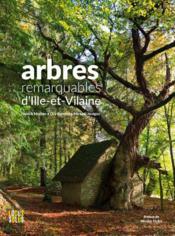 Arbres remarquables d'Ille-et-Vilaine - Couverture - Format classique