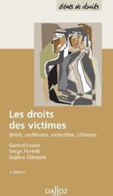 Les droits des victimes ; droit, auditions, expertise, clinique (2e édition) - Couverture - Format classique