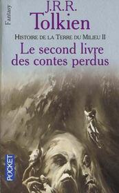 Le second livre des contes perdus ; histoire de la terre du milieu - Intérieur - Format classique