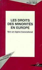 Les Droits Des Minorites En Europe ; Vers Un Regime Transnational - Intérieur - Format classique