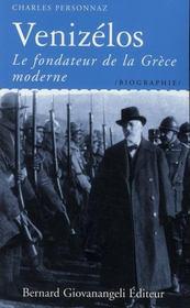 Venizélos ; le fondateur de la Grèce moderne - Intérieur - Format classique