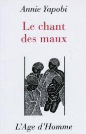 Le Chant Des Maux - Couverture - Format classique