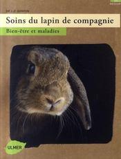 Soins du lapin de compagnie ; bien-être et maladies - Intérieur - Format classique