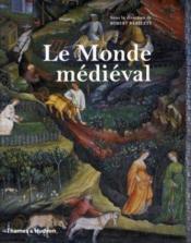 Le monde médiéval - Couverture - Format classique