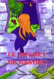 Le Secret De Bastien - Couverture - Format classique