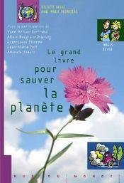Le grand livre pour sauver la planète - Couverture - Format classique