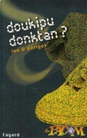 Doukipudonktan ? - Couverture - Format classique