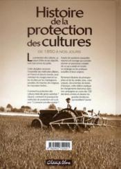 Histoire des protections des cultures ; de 1850 à nos jours - 4ème de couverture - Format classique