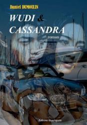 Wudi et cassandra - Couverture - Format classique