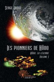 Les Pionniers De Hodo - Couverture - Format classique