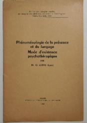 Phenomologie De La Presence Et Du Langage / Mode D'Existence Psychotherapique. - Couverture - Format classique