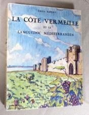 La cote vermeille et le Languedoc méditerranéen. - Couverture - Format classique