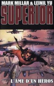 Superior t.2 ; l'âme d'un héros - Couverture - Format classique