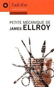 Petite mecanique de James Ellroy - Intérieur - Format classique