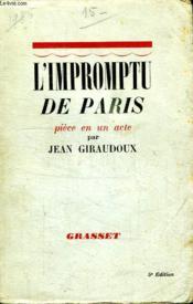 L Impromptu De Paris.Piece En Un Acte. - Couverture - Format classique