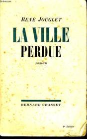 La Ville Perdue. - Couverture - Format classique