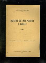Datation De L Art Parietal A Gargas. Extrait De La Revue De Comminges Tome Lxxxvii. 1974. - Couverture - Format classique