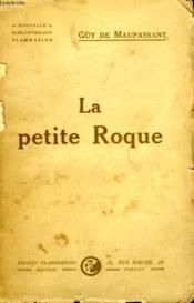 La Petite Roque. - Couverture - Format classique