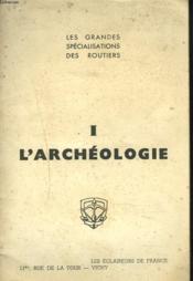 I. L'Archeologie. - Couverture - Format classique
